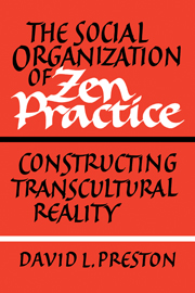 The Social Organization of Zen Practice