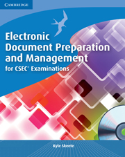 Electronic Document Preparation and Management for CSEC® Examinations Coursebook with CD-ROM