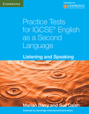 Practice Tests for IGCSE® English as a Second Language Book 2
