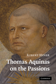 Thomas Aquinas on the Passions