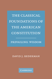 The Classical Foundations of the American Constitution
