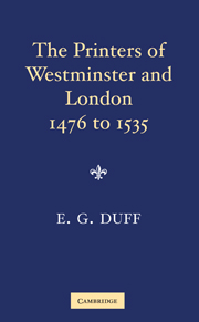 The Printers, Stationers and Bookbinders of Westminster and London from 1476 to 1535
