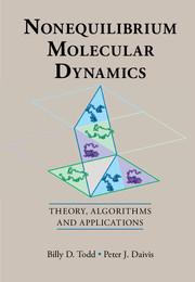 Nonequilibrium Molecular Dynamics by Billy D  Todd