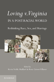 Loving v. Virginia in a Post-Racial World