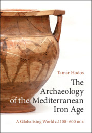 The Archaeology of the Mediterranean Iron Age