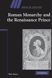 Roman Monarchy and the Renaissance Prince