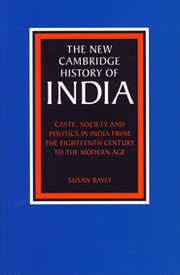 Caste, Society and Politics in India from the Eighteenth Century to the Modern Age