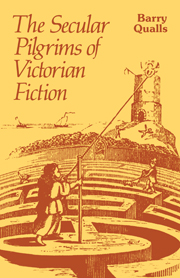 The Secular Pilgrims of Victorian Fiction