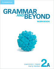 Grammar and Beyond Level 2 Workbook A