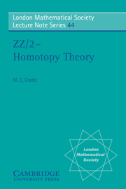 ZZ/2 - Homotopy Theory (London Mathematical Society Lecture Note Series)