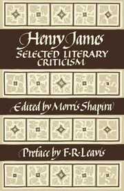 Henry James: Selected Literary Criticism