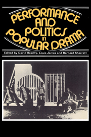 Performance and Politics in Popular Drama
