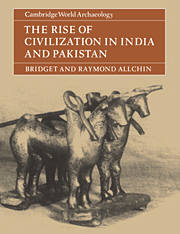 The Rise of Civilization in India and Pakistan