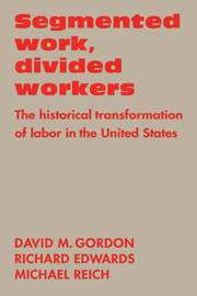 Segmented Work, Divided Workers