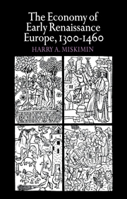 The Economy of Early Renaissance Europe, 1300–1460