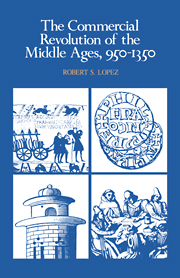 The Commercial Revolution of the Middle Ages, 950–1350