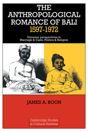 The Anthropological Romance of Bali 1597–1972