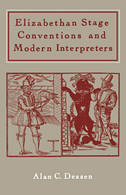 Elizabethan Stage Conventions and Modern Interpreters