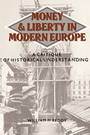 Money and Liberty in Modern Europe