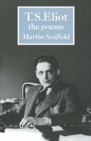 T. S. Eliot: The Poems
