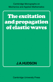 The Excitation and Propagation of Elastic Waves