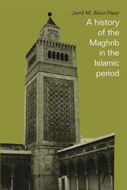 A History of the Maghrib in the Islamic Period