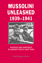 Mussolini Unleashed, 1939–1941