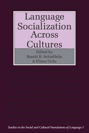 Language Socialization across Cultures