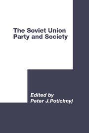 The Soviet Union: Party and Society