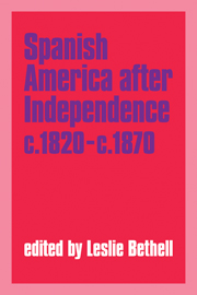 Spanish America after Independence, c.1820–c.1870