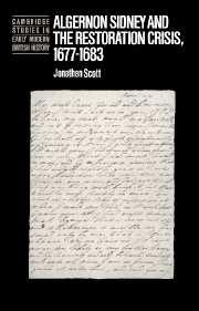 Algernon Sidney and the Restoration Crisis, 1677–1683