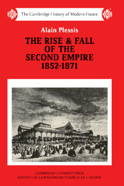 The Rise and Fall of the Second Empire, 1852–1871
