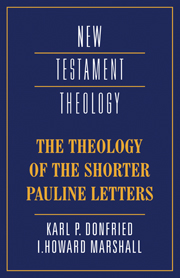 The Theology of the Shorter Pauline Letters