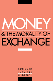 Money and the Morality of Exchange