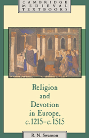 Religion and Devotion in Europe, c.1215– c.1515