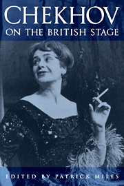 Chekhov on the British Stage