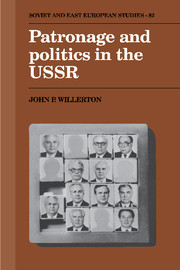 Patronage and Politics in the USSR
