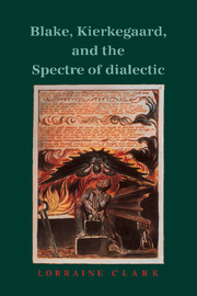 Blake, Kierkegaard, and the Spectre of Dialectic