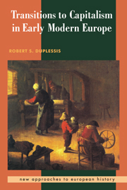 Transitions to Capitalism in Early Modern Europe