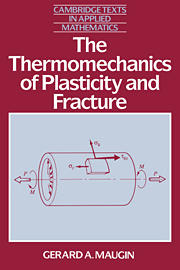The Thermomechanics of Plasticity and Fracture