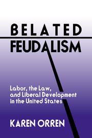Belated Feudalism