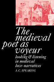 The Medieval Poet as Voyeur