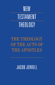 The Theology of the Acts of the Apostles