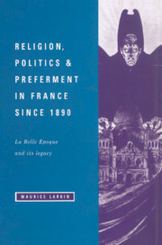Religion, Politics and Preferment in France since 1890