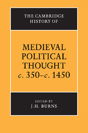The Cambridge History of Medieval Political Thought c.350–c.1450