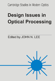 Design Issues in Optical Processing