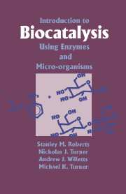 Introduction to Biocatalysis Using Enzymes and Microorganisms