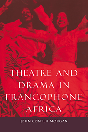 Theatre and Drama in Francophone Africa