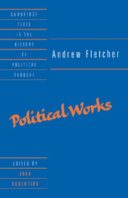 Andrew Fletcher: Political Works