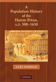 A Population History of the Huron-Petun, A.D. 500–1650